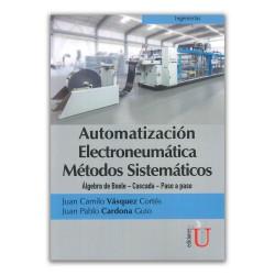 Automatización electroneumática. Métodos sistemáticos