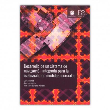Desarrollo de un sistema de navegación integrada para la evaluación de medidas inerciales
