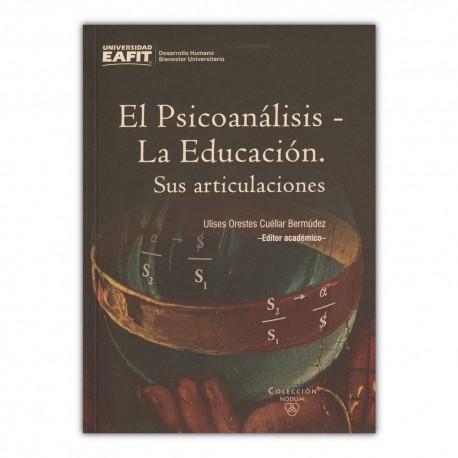 El Psicoanálisis - La educación. Sus articulaciones