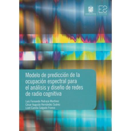 Modelo de predicción de la ocupación espectral para el análisis y diseño de redes de radio cognitiva