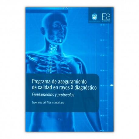 Programa de aseguramiento de calidad en rayos X diagnóstico.