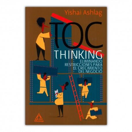 Toc Thinking. Eliminando restricciones para el crecimiento del negocio