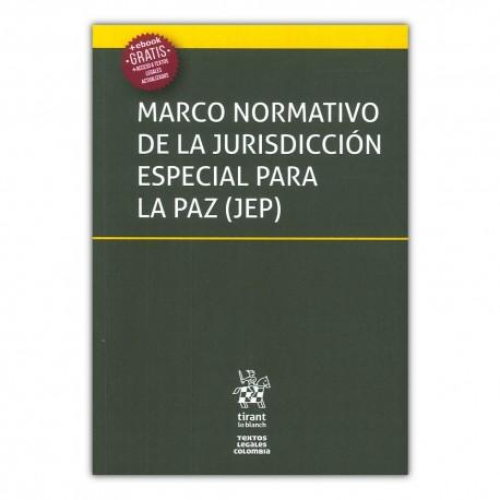 Marco normativo de la jurisdicción especial para la paz (JEP)