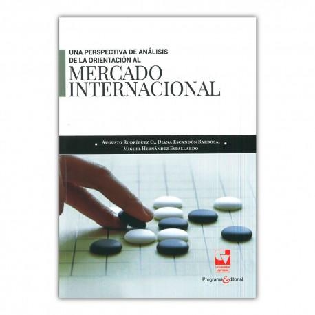 Una perspectiva de análisis de la orientación al mercado internacional.