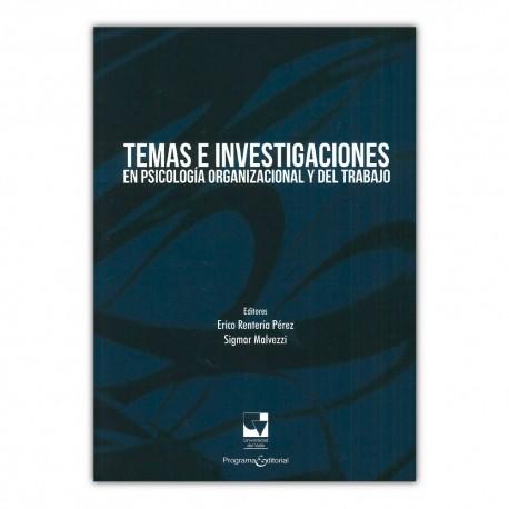 Temas e investigaciones en psicología organizacional y del trabajo