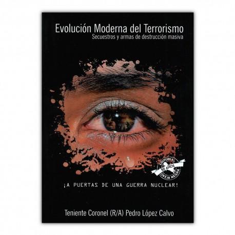 Evolución Moderna del Terrorismo. Secuestros y armas de destrucción masiva