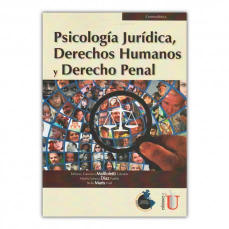 Psicología Jurídica, Derechos humanos y Derecho penal