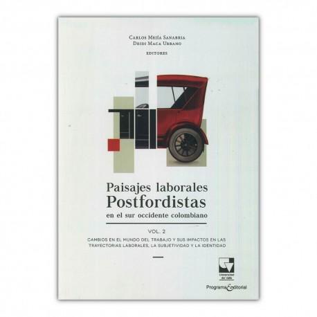 Paisajes laborales Postfordistas en el sur occidente colombiano