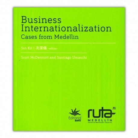 Business Internationalization. Cases from Medellín