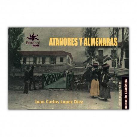 Atanores y almenaras