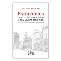 Fragmentos de un discurso urbano para Latinoamérica