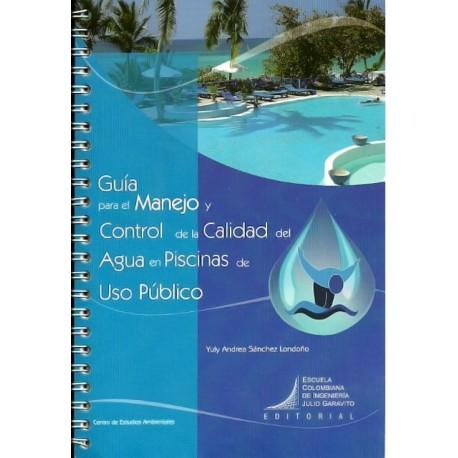 Libro Guía para el manejo y control de la calidad del agua en piscinas de uso público