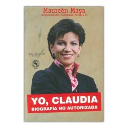 Yo, Claudia, Biografía no autorizada