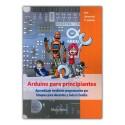 Arduino para principiantes. Aprendizaje mediante programación por bloques para docentes y toda la familia