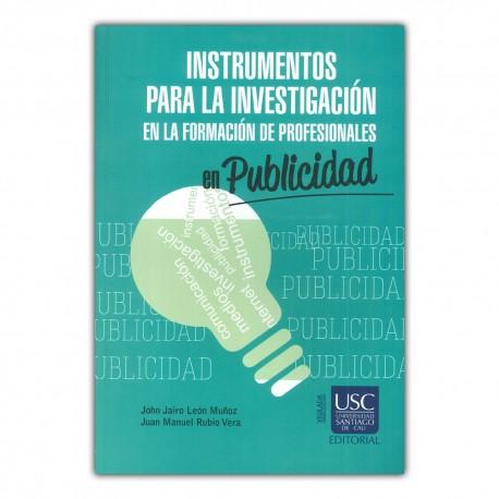 Instrumentos para la investigación en la formación de profesionales en publicidad