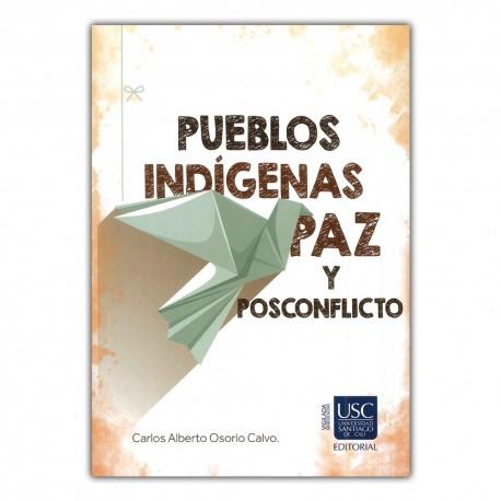 Pueblos indígenas, paz y posconflicto