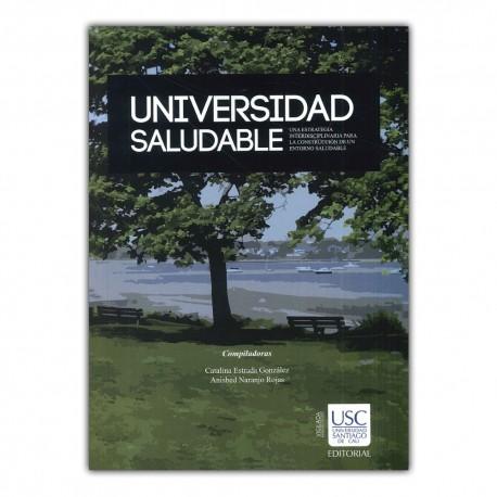 Universidad saludable. Una estrategia interdisciplinaria para la construcción de un entorno saludable