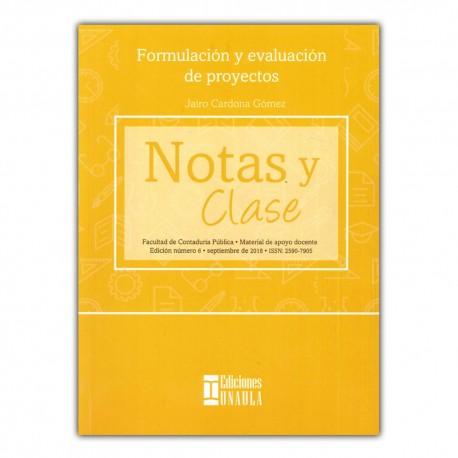 Notas y clase No. 6. Formulación y evaluación de proyectos