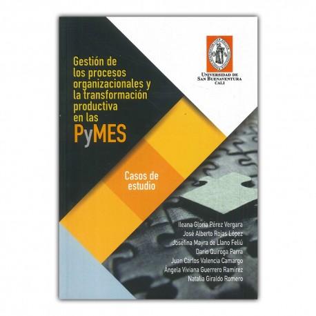 Gestión de los procesos organizacionales y la transformación productiva en las Pymes