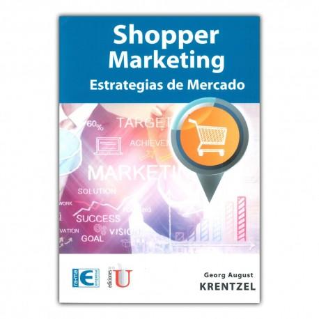 Shopper Marketing. Estrategias de mercado