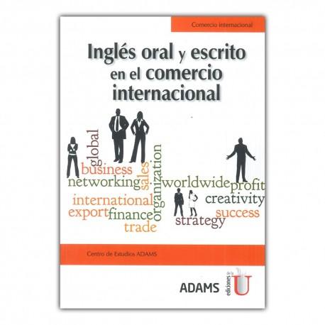 Inglés oral y escrito en el comercio internacional