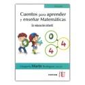 Cuentos para aprender y enseñar matemáticas en educación infantil. Tercera edición