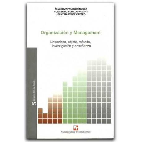 Organización y Management. Naturaleza, objeto, método, investigación y enseñanza – Universidad del Valle