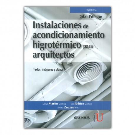 Instalaciones de acondicionamiento higrotérmico para arquitectos. Textos, imágenes y planos. Segunda edición