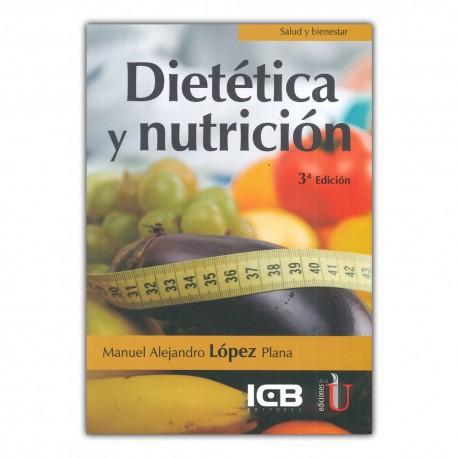 Dietética y nutrición. Tercera edición