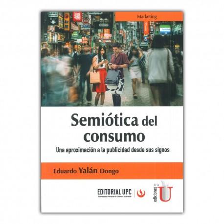 Semiótica del consumo. Una aproximación a la publicidad desde sus signos