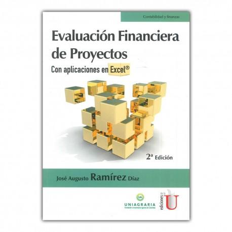 Evaluación financiera de proyectos. Con aplicaciones en Excel. Segunda edición