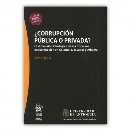 ¿Corrupción pública o privada?