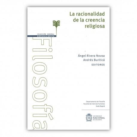 La racionalidad de la creencia religiosa