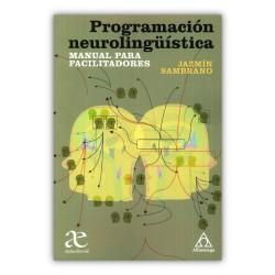 Programación neurolingüística - Manual para facilitadores