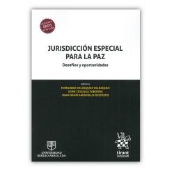 Jurisdicción especial para la paz Desafíos y oportunidades