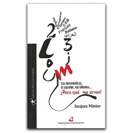 Las matemáticas, el español, los idiomas… ¿Para qué me sirven? El profesor y la representación de su disciplina – Jacques Nimier
