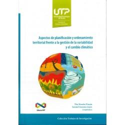 Aspectos de planificación  y ordenamiento territorial frente a la gestión de la variabilidad y el cambio climático