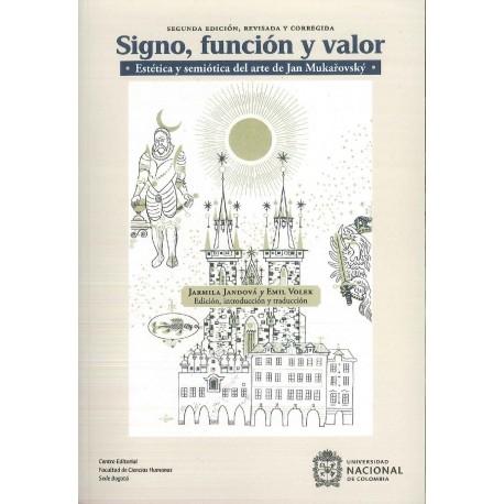 Signo, función y valor. Estética y semiótica del arte de Jan Mukarovsky