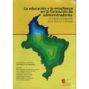 La educación y la enseñanza en la formación de administradores: un estudio comparado entre Brasil y Colombia