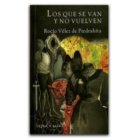 Los que se van y no vuelven – Rocío Vélez de Piedrahíta – Universidad EAFIT