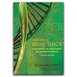 Compendio de Bioquímica. El funcionamiento del cuerpo humano: una aproximación molecular