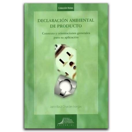 Declaración ambiental de producto– Jairo Raúl Chacón Vargas – Escuela Colombiana de Ingeniería