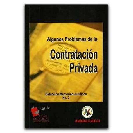 Algunos problemas de la contratación privada - Universidad de Medellín
