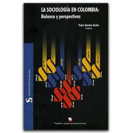 La Sociología en Colombia: Balance y perspectivas – Universidad del Valle