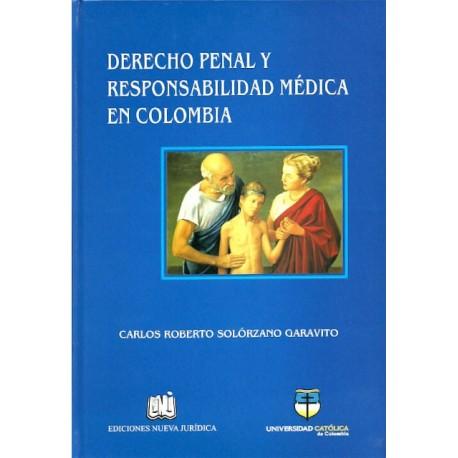 Libro Derecho penal y responsabilidad médica en Colombia