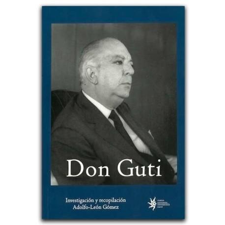 Don Guti. 1909-2006: Líder empresarial, social y cultural – Universidad EAFIT