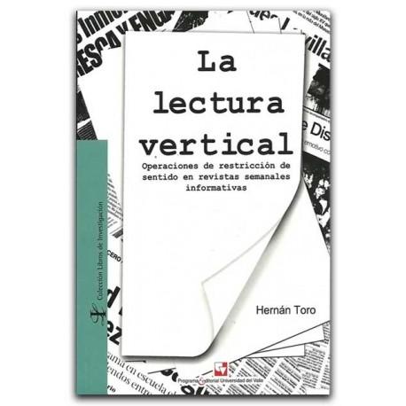 La lectura vertical – Hernán Toro – Universidad del Valle