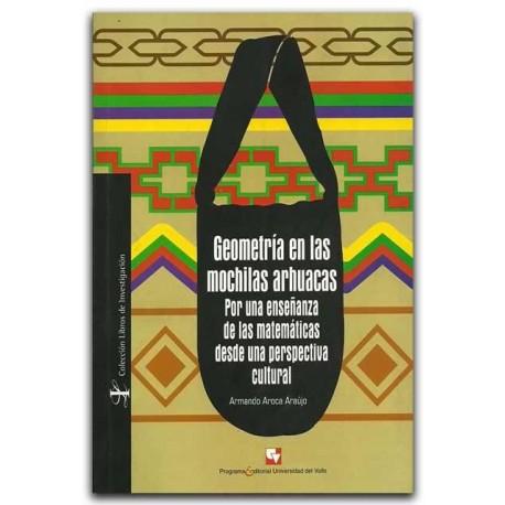 Geometría en las mochilas arhuacas. Por una enseñanza de las matemáticas desde una perspectiva cultural – Armando Aroca Araújo