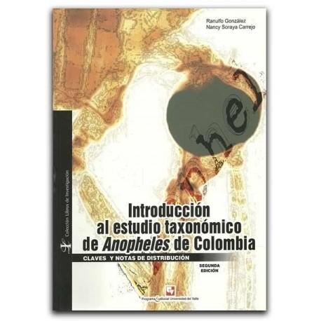 Introducción al estudio taxonómico de Anopheles de Colombia. Claves y notas de distribución – Universidad del Valle