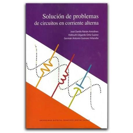 Solución de problemas de circuitos en corriente alterna - Universidad Francisco José de Caldas